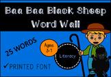 Baa Baa Black Sheep Word Wall (Printed Font)