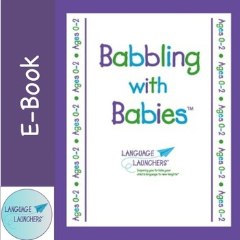 Early Intervention Parent Handouts: Babbling with Babies 12 topics BUNDLE