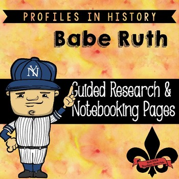 Babe Ruth Guided Research Activity
