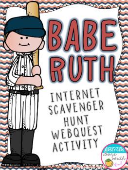 Babe Ruth Internet Scavenger Hunt WebQuest Activity