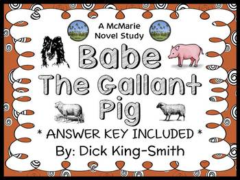 Babe The Gallant Pig (Dick King-Smith) Novel Study / Compr
