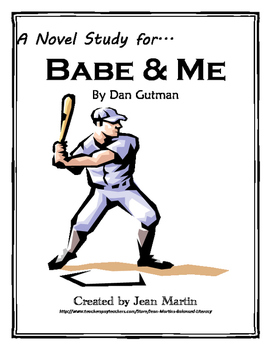 Babe and Me, by Dan Gutman: A Novel Study