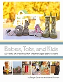 Babes, Tots, and Kids: February