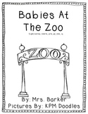 Babies At The Zoo {An Emergent Reader}