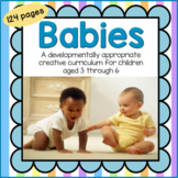Babies Theme Complete Curriculum Unit for Preschool and Pre-K