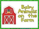 Baby Animals on the Farm Shared Reading- Kindergarten