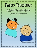 Baby Babble: A Word Families Game