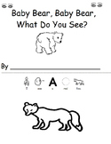 Baby Bear, Baby Bear, What Do You See? Adapted BW Retell Story