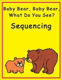 Eric Carle Sequencing Text Activity: Baby Bear, Baby Bear,