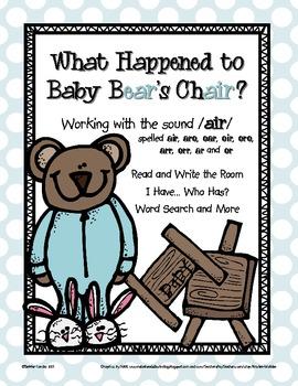 Baby Bear's Chair: /air/ spelled air, arr, are, err, er, a