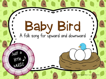 Baby Bird--a folk song for teaching upward and downward musical direction