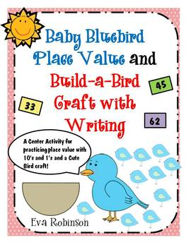 Baby Bluebird Place Value and Build-a-Bird Craft with Writing