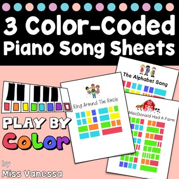 Play by Color ~ 3 Color-Coded Song Sheets