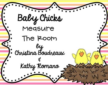 Baby Chicks Measure the Room