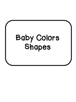 Baby Colors Shapes