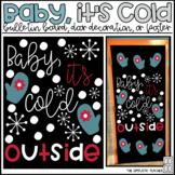 Baby, It's Cold Outside Winter Bulletin Board, Door Decor,