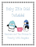 Baby, It's Cold Outside: Counting to Twenty with Penguins