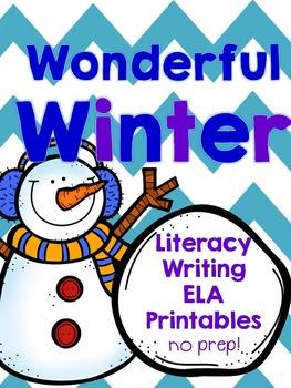 Wonderful Winter {Winter/Snowman Writing ELA Literacy Printables}