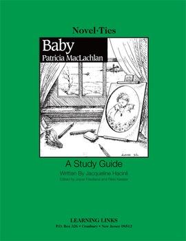 Baby - Novel-Ties Study Guide