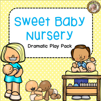Baby Nursery Dramatic Play Pack