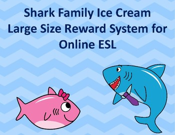 Baby Shark Large Size Build an Ice Cream Reward for VIPKID, Gogokid, Online ESL