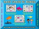 Baby Shark PE Bundle- 3 Fun and Engaging Movement Activity Sets