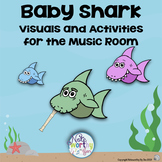 Baby Shark Visuals and Activities for the Music Room