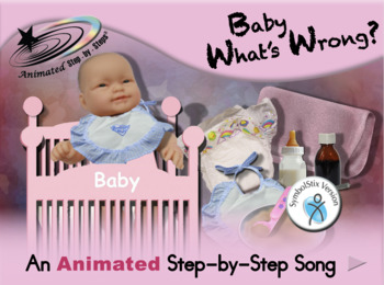 Baby What's Wrong? Animated Step-by-Step Song - SymbolStix