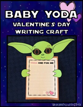 Baby Yoda VALENTINE'S DAY Writing Craft