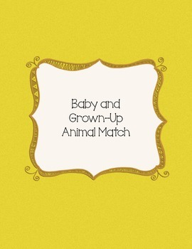 Baby and Grown-Up Animal Match