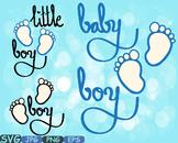 Baby boy SVG Baby Feet Little boy wordart iron on shirt baby gift Clipart 445s