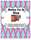 Baby in A Bag: A Differentiated Guide to the NGSS Standard