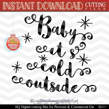 Baby it's cold outside - Holiday SVG - Christmas saying SVG