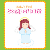 Baby's First Songs Of Faith