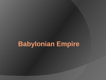 Babylonian Empire PowerPoint