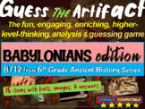 "Babylonians & Neo-Babylonians ""Guess the artifact"" game: PPT w pictures & clues"