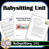 Babysitting & Home Alone Safety Unit Handouts, FACS FCS