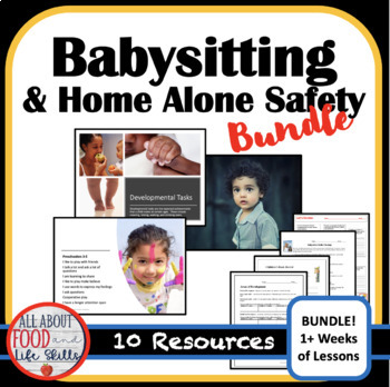 Babysitting & Home Alone Safety Entire Unit Resources, FACS FCS