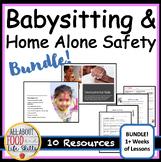 BUNDLE! Babysitting & Home Alone Safety Entire Unit! FACS FCS