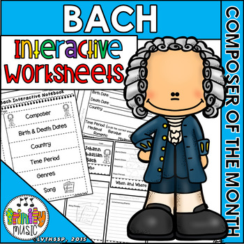 Bach Interactive Worksheets (Composer of the Month)