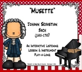 Bach - Musette: Listening Lesson & Instrument Play-a-Long Activity (PPT. Ed.)