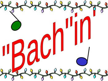 """""""Bach""""ing Around the Christmas Tree Bulletin Board"""