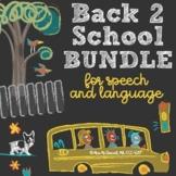#june19halfoffspeech Back 2 School BUNDLE for Speech & Lan