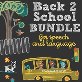 Back 2 School BUNDLE for Speech & Language Therapy