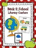 Back 2 School Literacy Centers