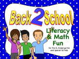 Back 2 School Literacy based LA and math fun for Preschool-first & Special Needs