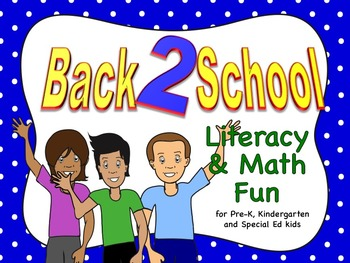 Back 2 School Literacy based LA and math fun for Preschool