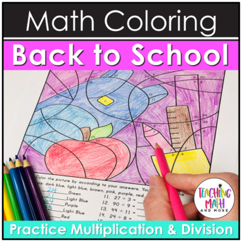 Back 2 School Multiplication & Division Coloring Pages
