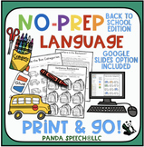 Back to School NO PREP Language Pack