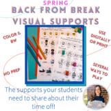 Back From Break Visual Supports: SPRING BREAK